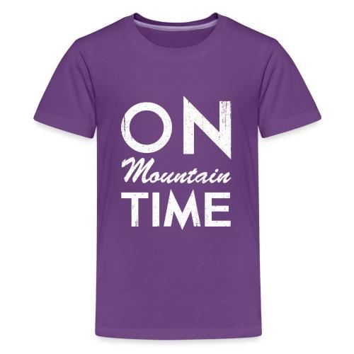 On Mountain Time - Kids' Premium T-Shirt