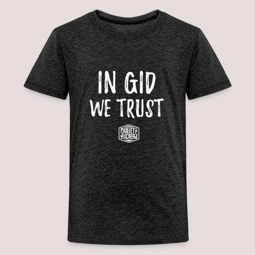In Gid We Trust - Kids' Premium T-Shirt