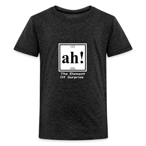 123 ah 321 The Element Of Surprise - Kids' Premium T-Shirt