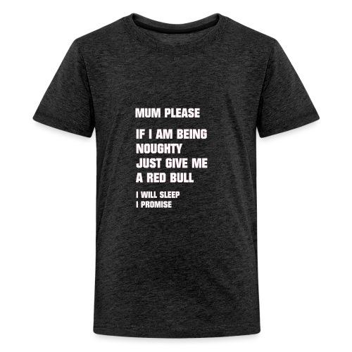 FUNNY (MUM PLEASE) - Kids' Premium T-Shirt
