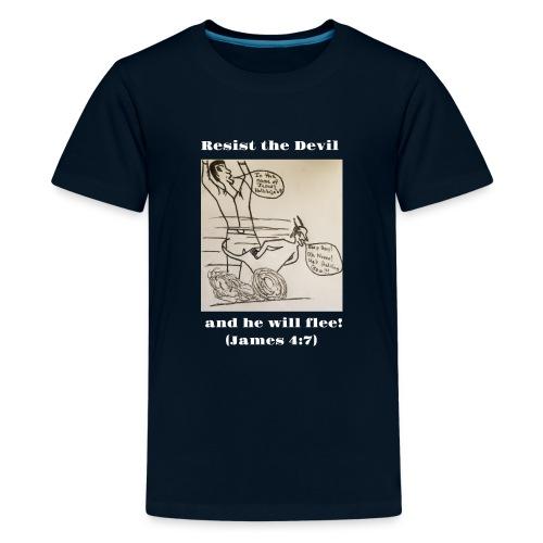 Resist the devil! - Kids' Premium T-Shirt