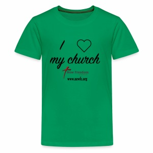 I Love My Church! - Kids' Premium T-Shirt