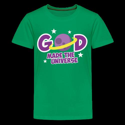 God made the universe - Kids' Premium T-Shirt