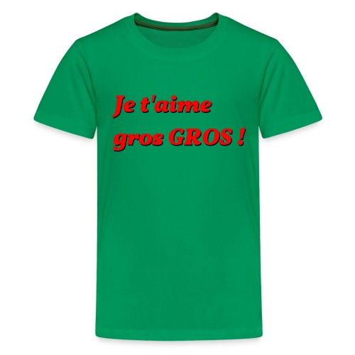je t aime gros - Kids' Premium T-Shirt