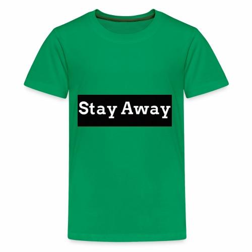 Stay Away - Kids' Premium T-Shirt