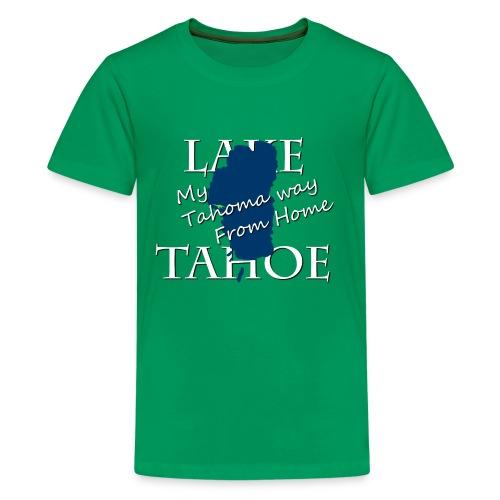 My Tahoma way From Home - Kids' Premium T-Shirt