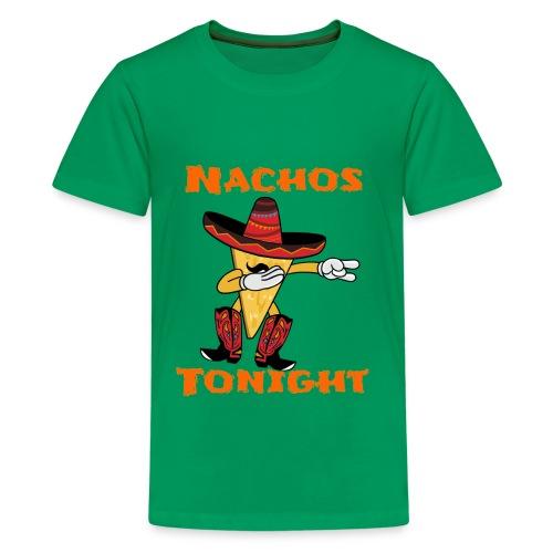 Nachos Tonight - Kids' Premium T-Shirt