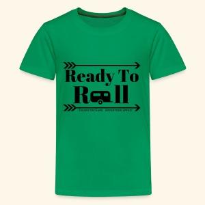 Ready to Roll - Kids' Premium T-Shirt