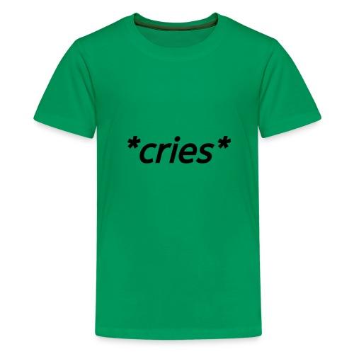 *cries* (black) - Kids' Premium T-Shirt
