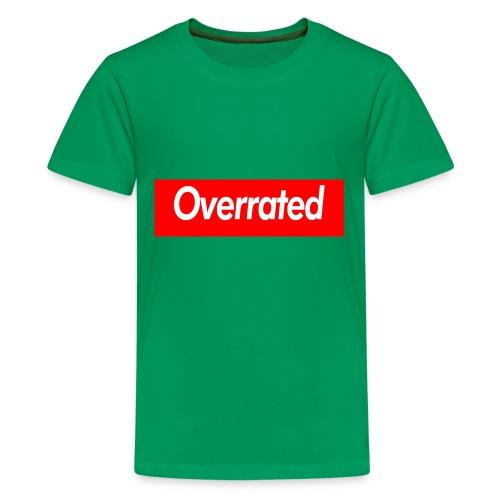 overrated - Kids' Premium T-Shirt