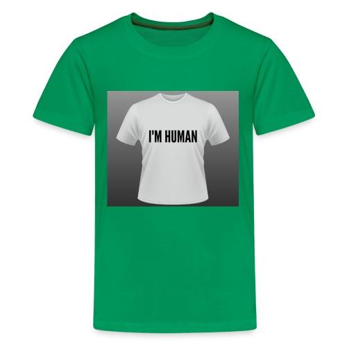 i m human - Kids' Premium T-Shirt
