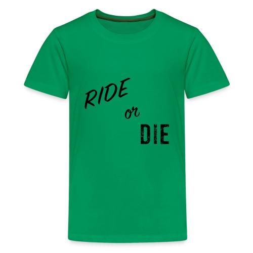 Ride or Die Black - Kids' Premium T-Shirt