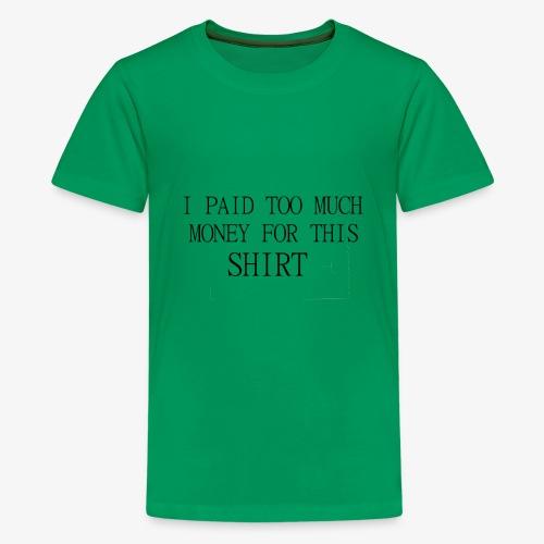 this is expansve - Kids' Premium T-Shirt