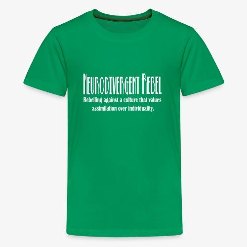 Neurodivergent Rebel - White Text - Kids' Premium T-Shirt