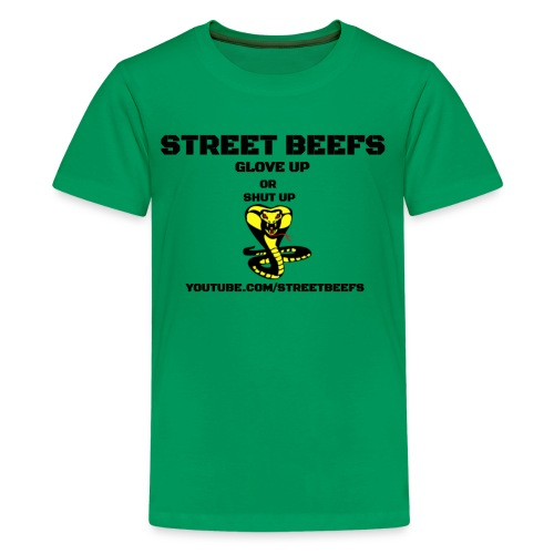 STREET BEEFS GLOVE UP OR SHUT UP - Kids' Premium T-Shirt