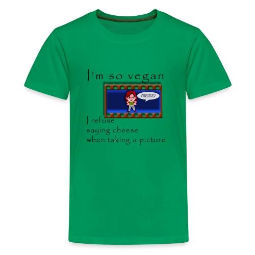 I'm so vegan - CHEESE - Kids' Premium T-Shirt