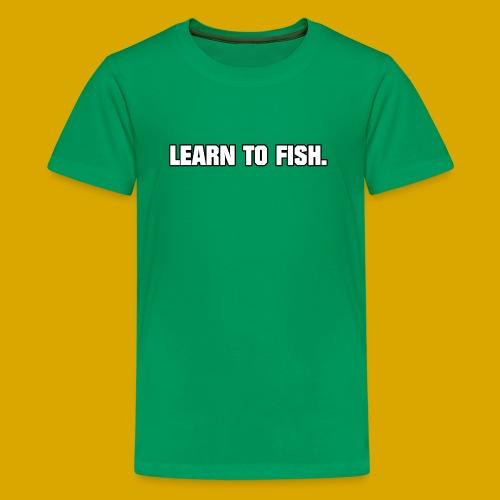 Learn to fish Shirt - Kids' Premium T-Shirt
