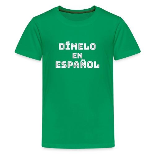 Dímelo en Español Gift for Spanish Teachers - Kids' Premium T-Shirt