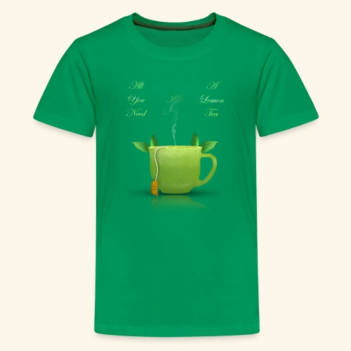 All you need is a lemon tea, be fresh - Kids' Premium T-Shirt