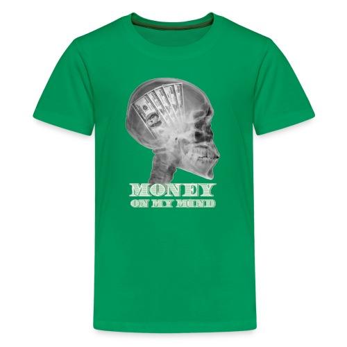 Money on my mind Hustler - Kids' Premium T-Shirt