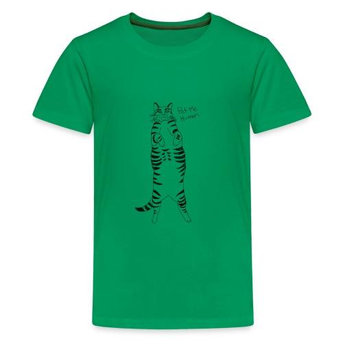 Pet me Human - Kids' Premium T-Shirt