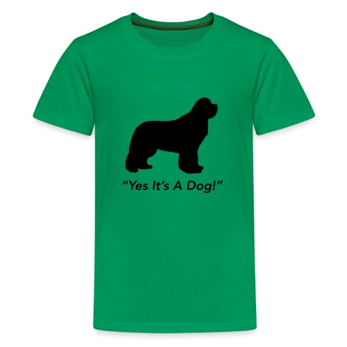 Yes Its A Dog - Kids' Premium T-Shirt