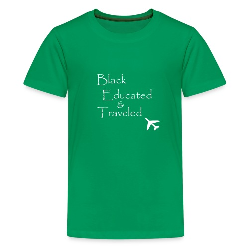 BET: Black Educated and Traveled - Kids' Premium T-Shirt