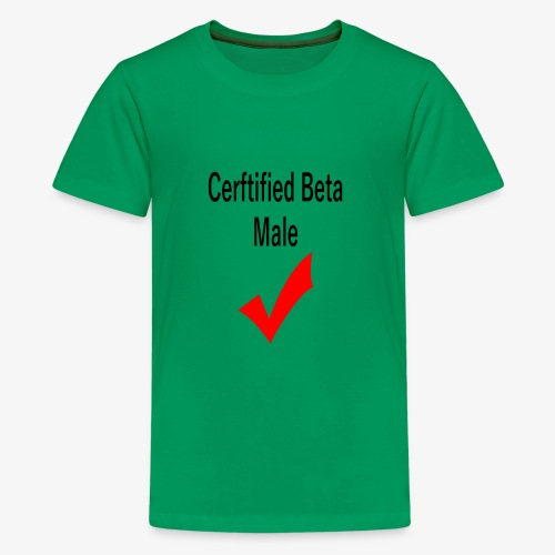 Certified Beta-Male - Kids' Premium T-Shirt