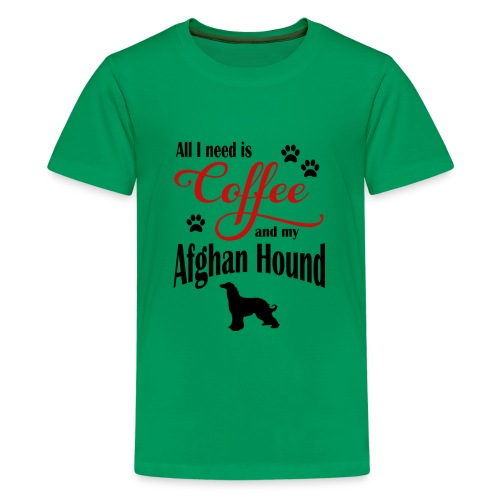 All I need is Coffee and my Afghan Hound - Kids' Premium T-Shirt