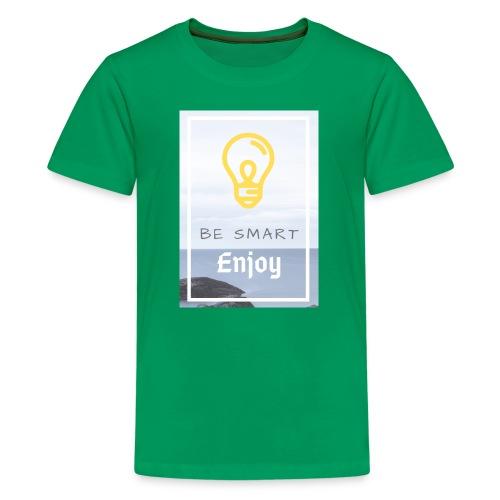be smart - Kids' Premium T-Shirt