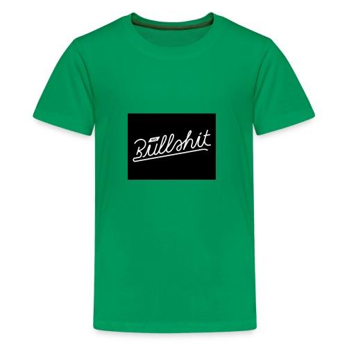 no bullshit - Kids' Premium T-Shirt