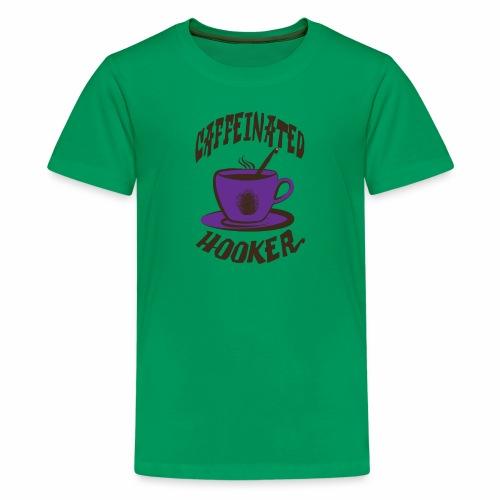 Caffeinated Hooker - Kids' Premium T-Shirt