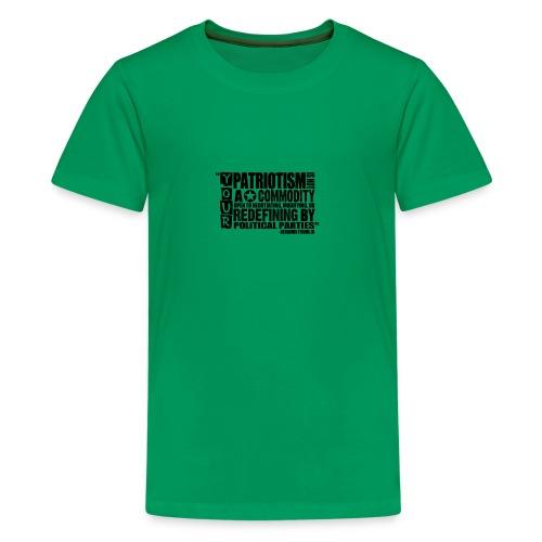 Patriotism Quote - Kids' Premium T-Shirt