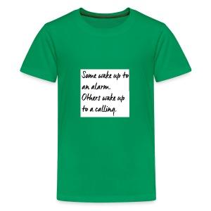 Follow your calling - Kids' Premium T-Shirt