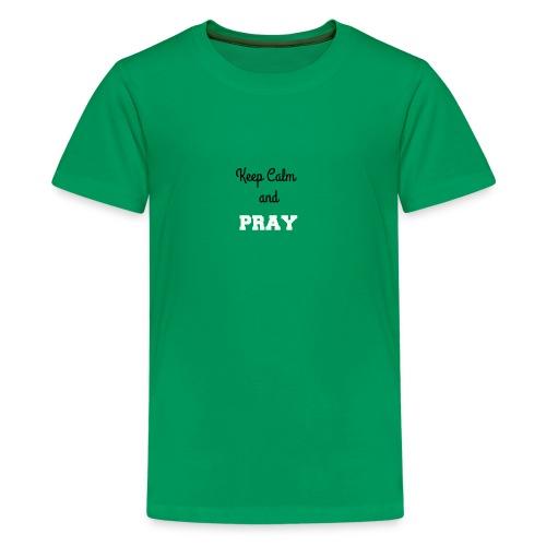 Keep Calm and PRAY - Kids' Premium T-Shirt
