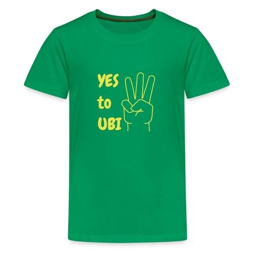 Yes to UBI - Kids' Premium T-Shirt