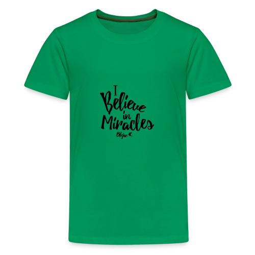 I Believe In Miracles Tee - Kids' Premium T-Shirt