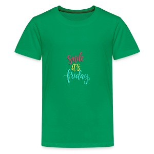 Smile its Friday - Kids' Premium T-Shirt