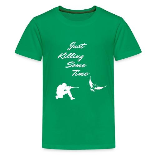 Just Killing Some Time - Kids' Premium T-Shirt