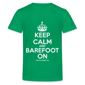 Keep Calm and Barefoot On - Kids' Premium T-Shirt