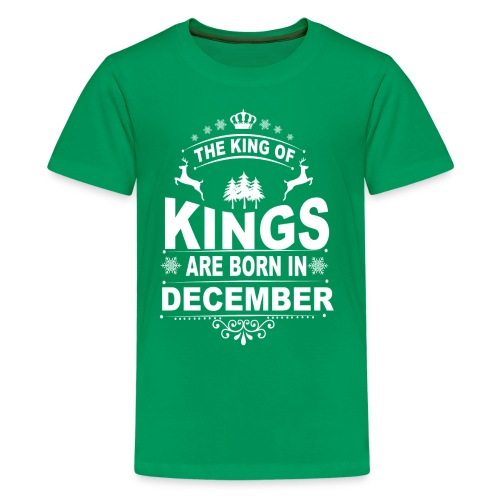 Kings Are Born in December Tee - Kids' Premium T-Shirt