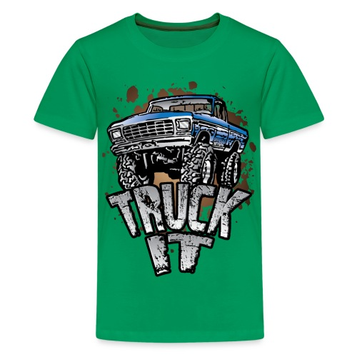 Truck It - Kids' Premium T-Shirt
