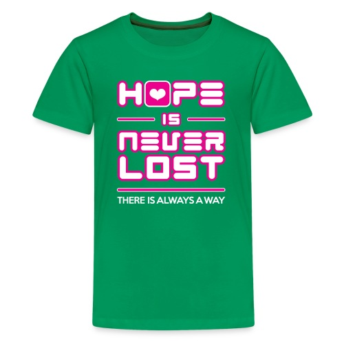 Hope is Never Lost - Kids' Premium T-Shirt
