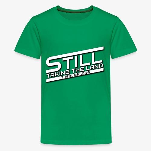 Still Taking the Land - Empire Style - Kids' Premium T-Shirt