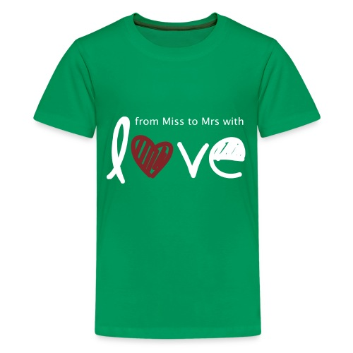 From Miss To Mrs - Kids' Premium T-Shirt