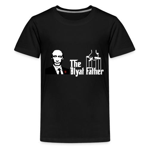 The Blyat Father - Kids' Premium T-Shirt