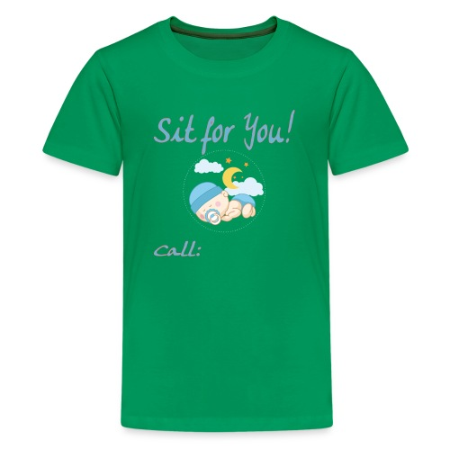 Babysitting Advertising Gift Tshirt Sit For You Te - Kids' Premium T-Shirt