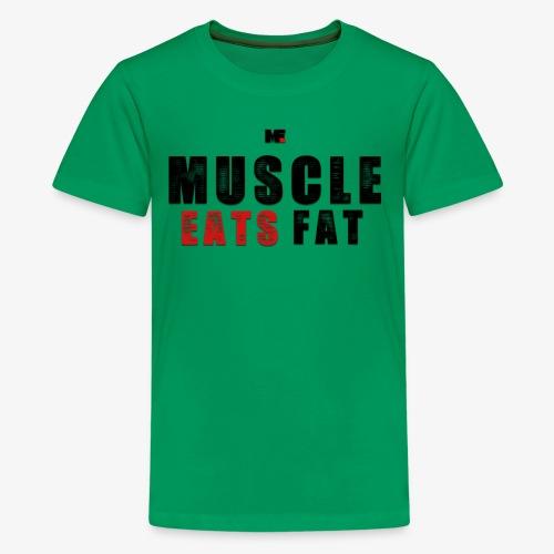 Muscle Eats Fat (Black & Red) - Kids' Premium T-Shirt