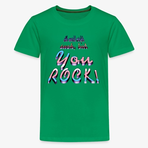 you rock - Kids' Premium T-Shirt