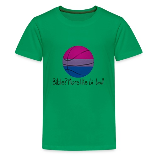 Bible? More Like BI-BALL! (Sexuality Pun) - Kids' Premium T-Shirt